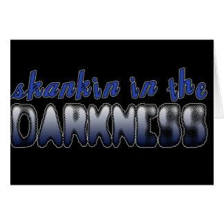 Skankin i DANSEN för mörker DUBSTEP Kort