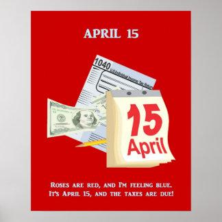 Skattdagro är röda och för I-förmiddag känsliga Poster