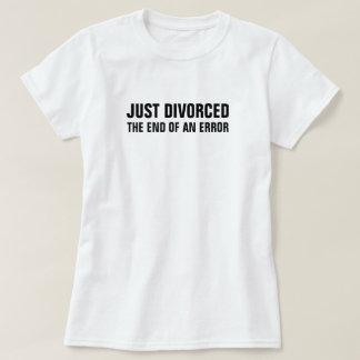 Skilja sig från precis avsluta av ett fel tee shirts