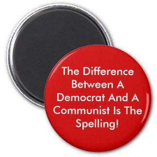 Skillnad mellan en demokrat och en kommunist magnet