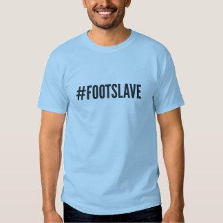 Skjorta för utslagsplats för Hashtag fot slav- T-shirt