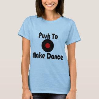 Skjut för att göra dans tee