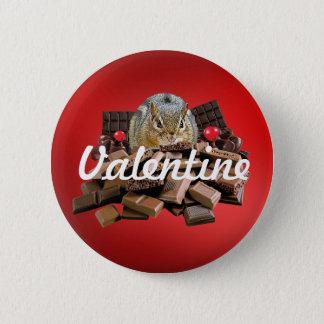 Skräddarsy valentin jordekorren för dagchoklad standard knapp rund 5.7 cm