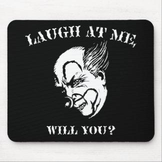 Skratt på mig, ska dig? musmatta