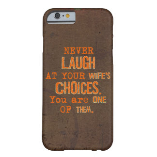 Skratta aldrig på fru fodral för valiPhonen 6/6s Barely There iPhone 6 Skal