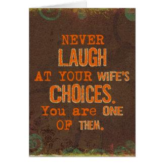 Skratta aldrig på fru val som roar kortet hälsningskort