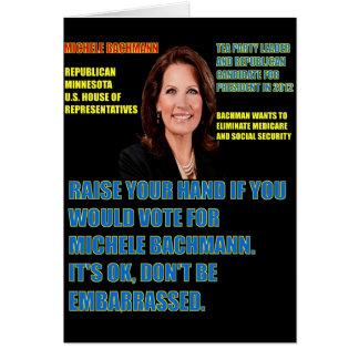 Skulle dig rösta för Michele Bachmann Hälsningskort