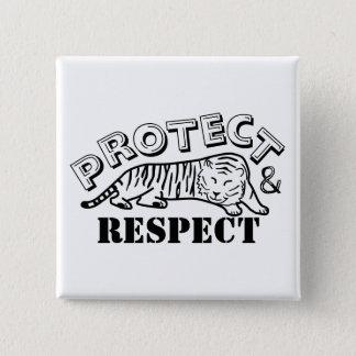 Skydda och respekt standard kanpp fyrkantig 5.1 cm