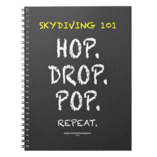 Skydiving 101 - Skutt. Tappa. Pop. Upprepning Anteckningsbok Med Spiral