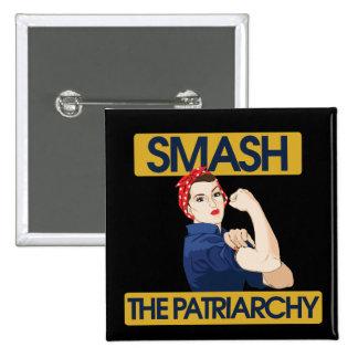 Slå patriarchyen standard kanpp fyrkantig 5.1 cm