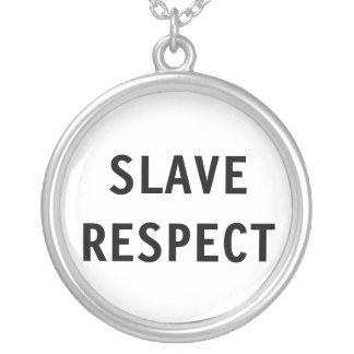 Slav- respekt för halsband