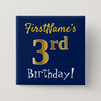 Slösa den 3rd födelsedagen för Fauxguld, med Standard Kanpp Fyrkantig 5.1 Cm