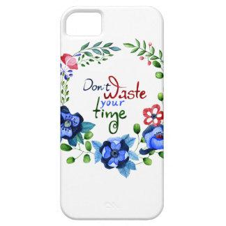 Slösa inte din tid iPhone 5 Case-Mate cases