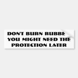 Slösa inte ditt gummi bildekal