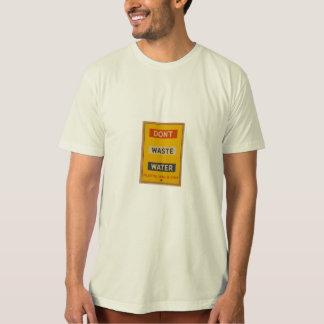 slösa inte vatten tshirts