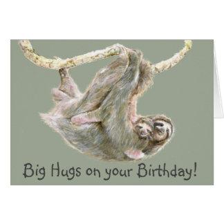 """Sloth """"stora kramar på din födelsedag """", hälsningskort"""