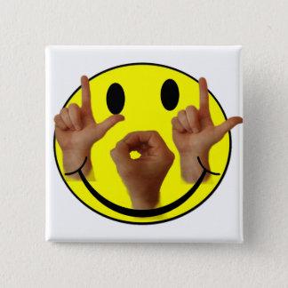 SMILEY FACE FÖR ASL LOL STANDARD KANPP FYRKANTIG 5.1 CM