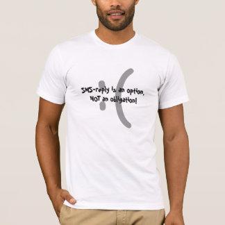 SMS-svaret är ett alternativ Tshirts