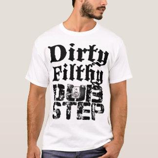 Smutsa ner nedsmutsada Dubstep Tee Shirts