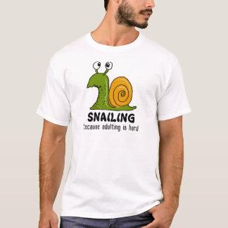 Snailing…, därför att adulting är hård tröja