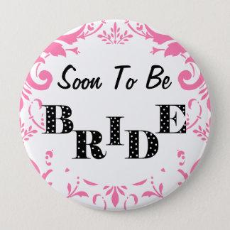 Snart att vara brudBachelorette party - rosa Stor Knapp Rund 10.2 Cm
