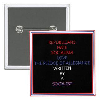 Socialistiskt löfte av trohet; Politiskt knäppas Standard Kanpp Fyrkantig 5.1 Cm