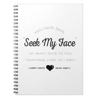Sökanden mitt ansikte, PsalmScripture Spiralbundna Anteckningsböcker