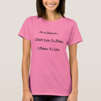 Som en dansare t-shirt
