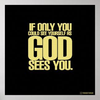 Som guden ser dig poster