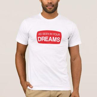 Som sett i dina drömmar t shirts