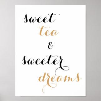 Söt Tea & mer sweeter drömcitationsteckenaffisch Poster