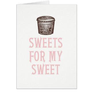Sötsaker för min sött valentin dagkort hälsningskort
