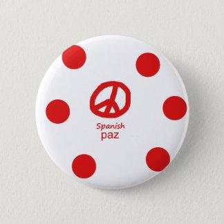 Spanskt språk och fredsymboldesign standard knapp rund 5.7 cm