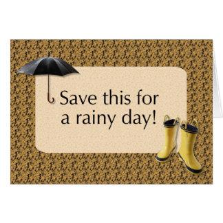 Spara detta för en regnig dag - ge gåvan av pengar hälsningskort