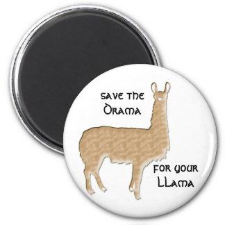 spara dramat för din llama magnet