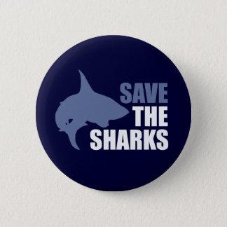 Spara hajarna, spara fenaslogan standard knapp rund 5.7 cm