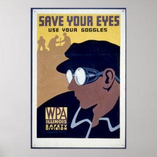 SparaYor ögon - använd dina Goggles Poster