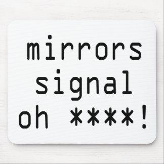 speglar signalerar oh ****! musmattor