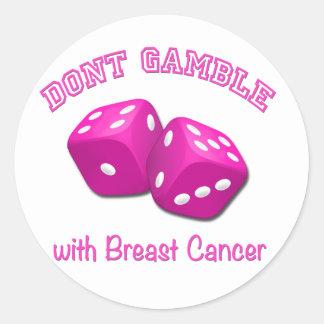 Spela inte med bröstcancer runt klistermärke