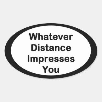 Spelar ingen roll avståndsspringklistermärke ovalt klistermärke
