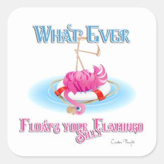 Spelar ingen roll flöten din enfaldiga Flamingo Fyrkantigt Klistermärke