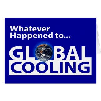 Spelar ingen roll som händs till globalt kyla? hälsningskort