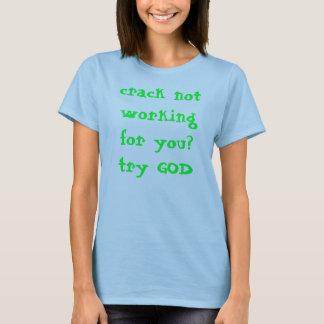 spricka som inte är funktionsduglig för dig? t-shirt