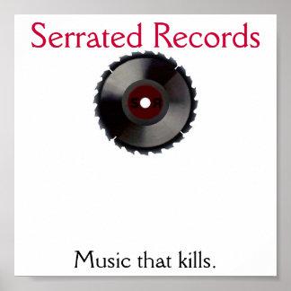 sr.1.0 Serrated rekord, musik som kills. Poster