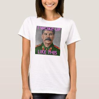 Stalin vaknade jag upp något liknande denna tee shirts