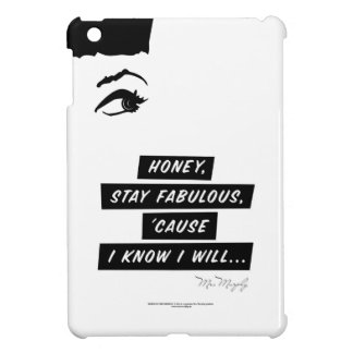 ...stay fabulous, 'cause I know I will... - iPad iPad Mini Mobil Skydd