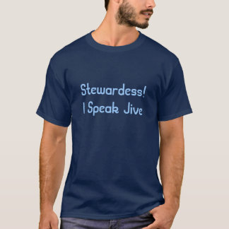Stewardess!  Jag talar Jive Tröja