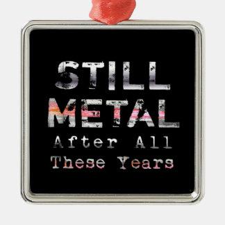 Stilla metall efter alla dessa år silverfärgad fyrkantigt julgransprydnad