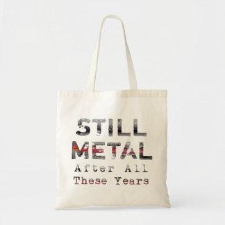Stilla metall efter alla dessa år (tända), tygkasse
