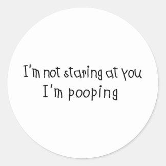 Stirra inte I-förmiddagen Pooping Rund Klistermärke